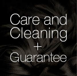 Care & Cleaning + Guarantee